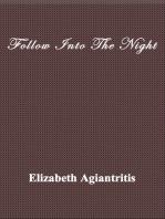 Follow Into The Night