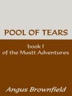 Pool of Tears, a Murine Memoir