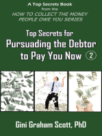 Top Secrets for Persuading the Debtor to Pay You Now