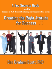 Top Secrets for Creating the Right Attitude for Success