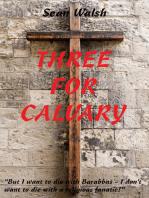 Three for Calvary