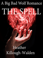 The Spell (a Big Bad Wolf romance, book three)