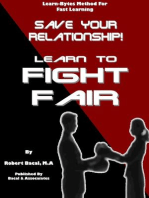 Save Your Relationship By Learning To Fight Fair (Learn-Bytes Series #1)