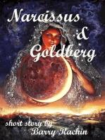 Narcissus and Goldberg