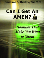 Can I Get An AMEN? Homilies That Makes You Want to Shout
