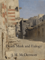 Death Mask and Eulogy