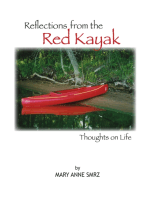Reflections from the Red Kayak, Thoughts on Life