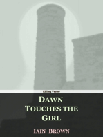 Dawn Touches the Girl