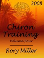 ChironTraining Volume 4