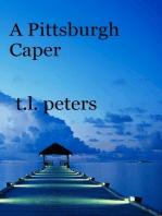 A Pittsburgh Caper