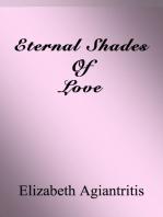 Eternal Shades Of Love