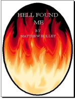 Hell Found Me (Short Story)