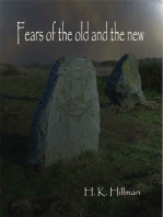 Fears of the Old and the New