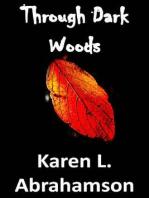 Through Dark Woods