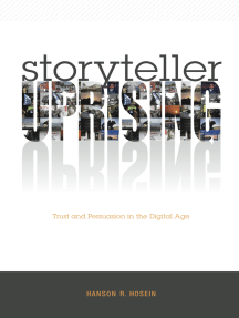 Storyteller Uprising: Trust and Persuasion in the Digital Age