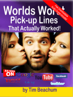 The Worlds Worst Pickup Lines