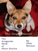 The Dog's Dinner. The Avaganda Book of Short Stories