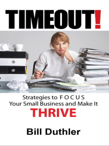 TIMEOUT!: Strategies to FOCUS your Small Business and make it Thrive
