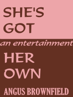 She's Got Her Own, an entertainment