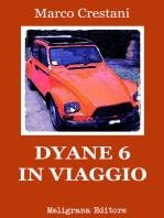 Dyane 6 in viaggio