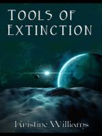 Tools of Extinction