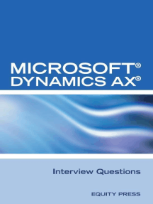 Microsoft® Dynamics AX® Interview Questions: Unofficial Microsoft Dynamics AX Axapta Certification Review
