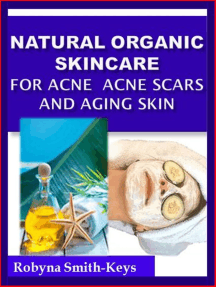 Natural Organic Skincare Recipes Acne Acne Scars & Aging Skin