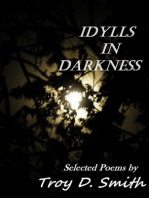 Idylls in Darkness