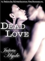 Dead Love (A Belinda Silverthorne NecRomance Novella #1)