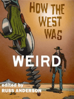 How the West Was Weird