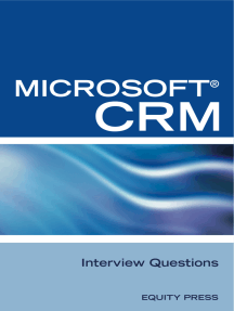 Microsoft® CRM Interview Questions: Unofficial Microsoft DynamicsTM CRM Certification Review
