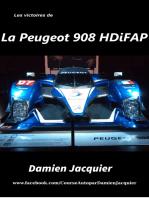 Les victoires de la Peugeot 908 HDi FAP
