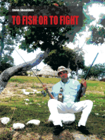 To Fish or to Fight