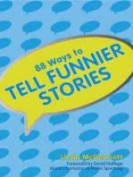 88 Ways To Tell Funnier Stories
