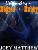 University Equals Degree Plus Hubby