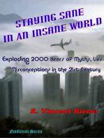 Staying Sane in an Insane World