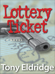 The Lottery Ticket: A Novel
