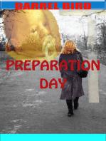 Preparation Day
