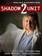 Shadow Unit 2