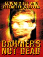 Dahmer's Not Dead