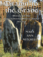 Drawn to the Grave