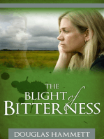 The Blight of Bitterness