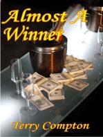 Almost A Winner