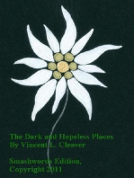 The Dark and Hopeless Places