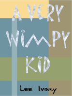 A Very Wimpy Kid