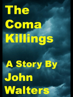 The Coma Killings