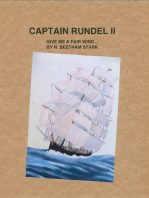 Captain Rundel II - Give Me a Fair Wind (book 7 of 9 of the Rundel Series)