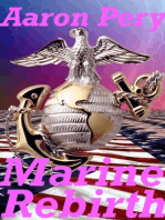 Rebirth of a Marine