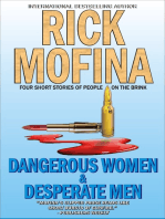 Dangerous Women & Desperate Men