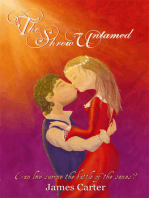 The Shrew Untamed